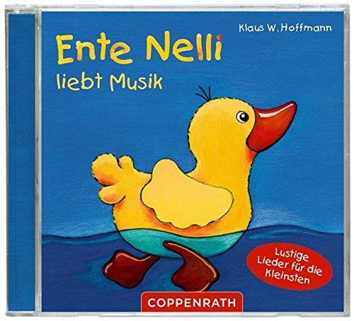 Ente Nelli liebt Musik. CD: Lustige Lieder für die Kleinsten par Klaus W. Hoffmann