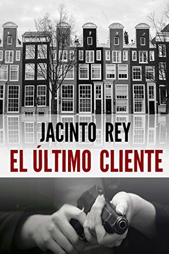 El último cliente (Inspectora Cristina Molen nº 1) por Jacinto Rey