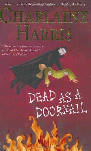 Dead as a Doornail (Sookie Stackhouse/True Blood, Band 5)