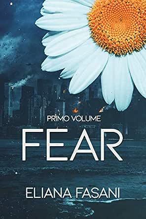 Fear: Contact Saga eBook: Fasani, Eliana: Amazon.it: Kindle Store