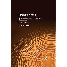Financial Crises: Understanding the Postwar U.S. Experience