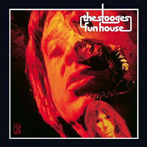The Stooges Fun House -