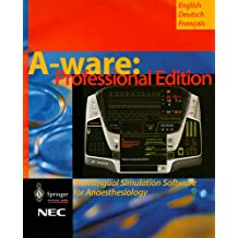 A-ware, Professional edition, 1 CD-ROM Multilingual Simulation Software for Anaesthesiology (English/German/French). For Windows 95/98/2000. Ed. by NEC Corporation