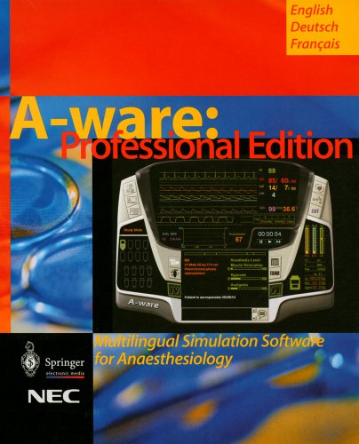 A-Ware Professional Edition: Multilingual Simulation Software for Anaesthesiology