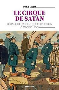 Le cirque de Satan par Mike Dash