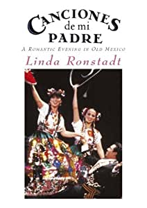Linda Ronstadt - Canciones de mi padre [Spanien Import]