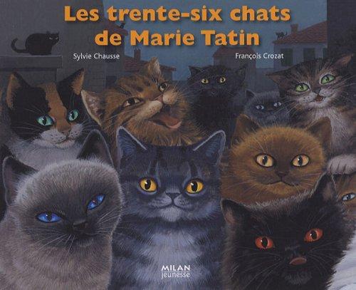 Les trente-six chats de Marie Tatin
