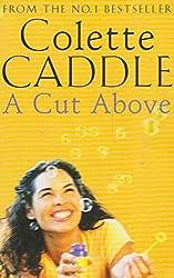 Cut Above, A