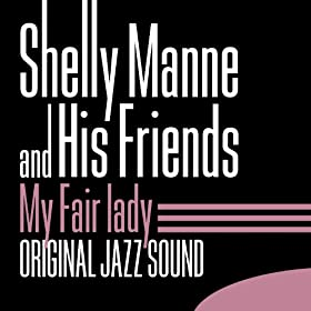 My Fair Lady (Original Jazz Sound)
