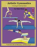 Artistic Gymnastics: Volume 4 (Coloring and Activity Book)