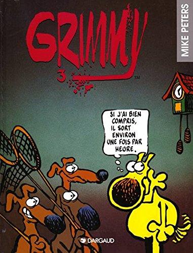 Grimmy, tome 3 : Si j'ai bien compris