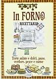 Scarica Libro In forno Torte salate e dolci pane verdure pesce e carne (PDF,EPUB,MOBI) Online Italiano Gratis