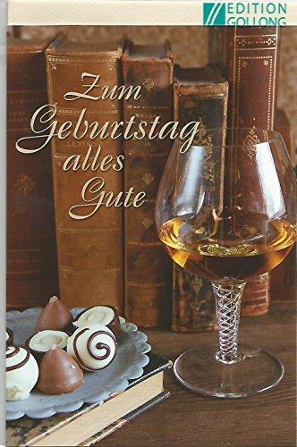 Glückwunschkarte zum Geburtstag ~ Bücher, Weinbrand & Pralinen