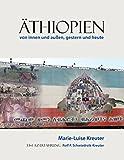Äthiopien: von innen und außen, gestern und heute