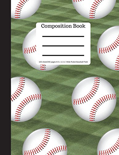 Composition Book 100 sheet/200 pages 8.5 x 11 in.-Wide Ruled Baseball Field: Baseball Writing Notebook | Soft Cover por Goddess Book Press