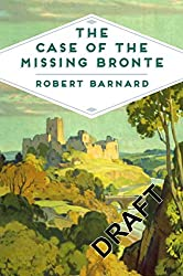 The Case of the Missing Brontë (Pan Heritage Classics)