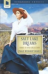 Salt Lake Dreams: The Greatest Find/Carousel Dreams/The Petticoat Doctor (Romancing America: Utah) by Paige Winship Dooly (2010-02-01)