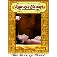 Ayurveda-Massage - Die heilende Berührung