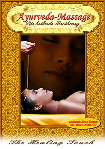 Ayurveda-Massage - Die heilende Berührung (DVD + Audio-CD)