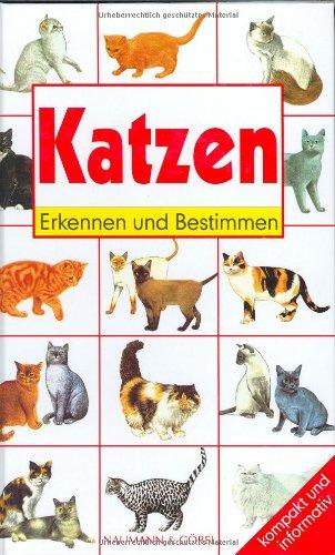 Katzen: Kompakt und informativ (Erkennen und bestimmen)