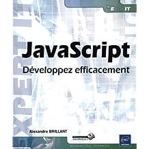 JavaScript - Développez efficacement