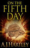 On the Fifth Day