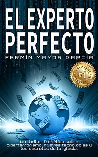 El Experto Perfecto: La novela de acción del año.