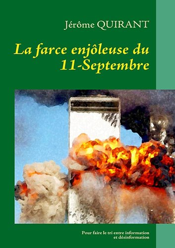 La farce enjôleuse du 11 Septembre