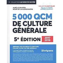 5000 questions et QCM de culture générale 2017 2018