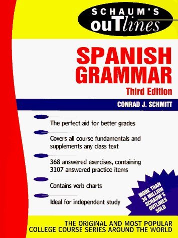 Schaum's Outline of Spanish Grammar (Schaum's Outline Series) by Conrad J. Schmitt (1989-05-30)