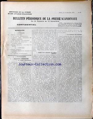 BULLETIN PERIODIQUE DE LA PRESSE SCANDINAVE. [No 57] du 15/12/1918 - DANEMARK. POLITIQUE INTERIEURE : -LES TRAVAUX PARLEMENTAIRES. -CREATION D'UNE COMMISSION DES AFFAIRES EXTERIEURES. -LA CONVENTION DANO-ISLANDAISE. -LA PHOBIE DU BOLCHEVISME. LE SOCIALISME D'ETAT. POLITIQUE EXTERIEURE. LE RETOUR DU SLESVIG. NORVEGE. POLITIQUE INTERIEURE : -RESULTAT DEFINITIF DES ELECTIONS AU SORTING. -L'AGITATION REVOLUTIONNAIRE.
