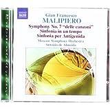 Malipiero: The Symphonies Vol.4 (Symphony No. 7/ Sinfonia In Un Tempo/ Sinfonia Per Antigenida)