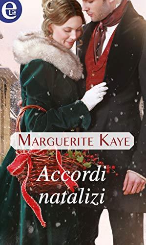 Accordi natalizi (eLit) (Il ballo dei Brockmore Vol. 1) di [Kaye, Marguerite]