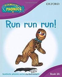 Run Run Run! Book 3A (Read Write Inc Phonics)