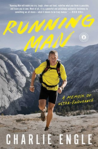 Running Man: A Memoir of Ultra-Endurance