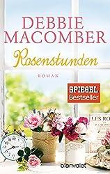 Rosenstunden: Roman (ROSE HARBOR-REIHE, Band 6)