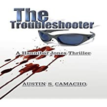 The Troubleshooter: Hannibal Jones Mystery Series