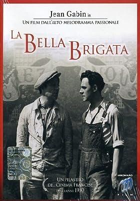 La bella brigata [IT Import]