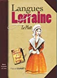 Langues de Lorraine Tome 2 (la Platt)