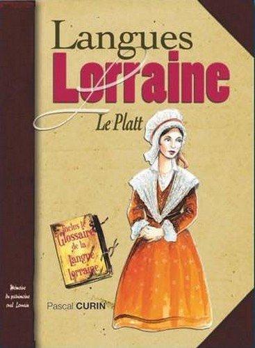 Langues de Lorraine Tome 2 (la Platt) par Pascal Curin
