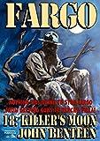Fargo 18: Killer's Moon (A Sundance Western)