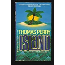 Island by Thomas Perry (1989-04-05)