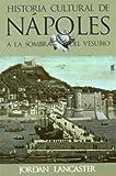 Historia Cultural De Napoles (Ultramarina (almed))