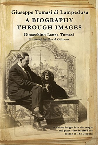 Giuseppe Tomasi Di Lampedusa: A Biography Through Images
