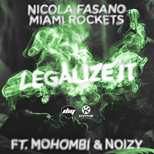 Legalize It [Explicit] (Original Mix)