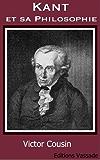 Kant et sa Philosophie