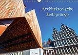 Architektonische Zeitsprünge (Wandkalender 2020 DIN A3 quer): Fotos von moderner Architektur, die sich einträchtig neben historischen Bauwerken befindet (Monatskalender, 14 Seiten ) (CALVENDO Orte)