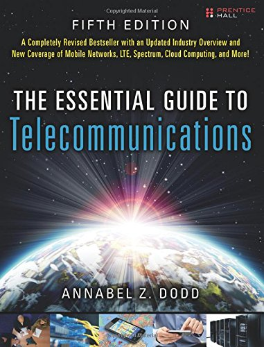 Essential Guide to Telecommunications, The (Essential Guides (Prentice Hall))