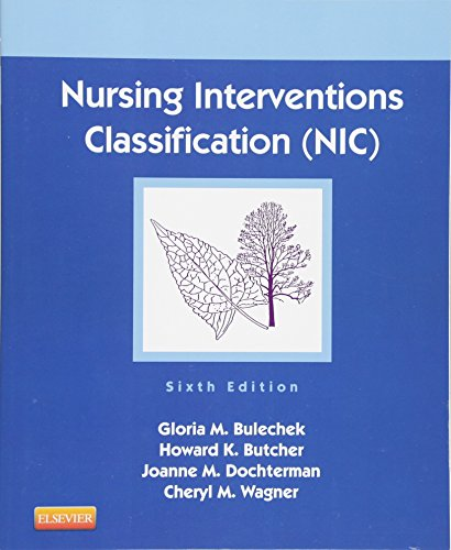 Nursing Interventions Classification (NIC), 6e