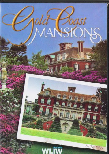 gold-coast-mansions-pbs-wliw-vanderbilt-estate-caumsett-marshall-field-estate-otto-herman-kahn-estat